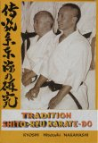Tradition Shitô-Ryu KARATE-DO